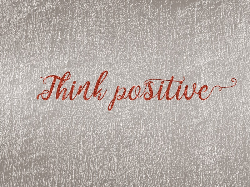 Think Positive written in cursive